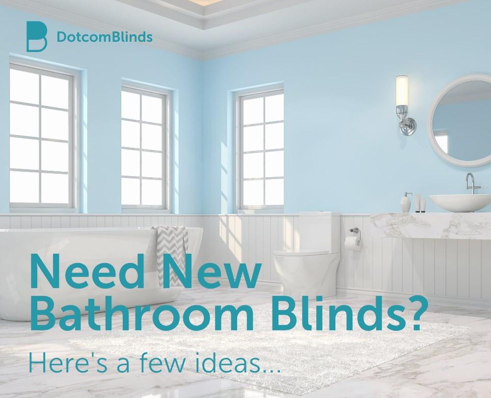 Best Blinds For Bathrooms Dotcomblinds